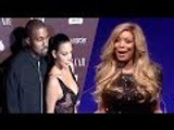 Wendy Williams Warns Kim K To Divorce Kanye, Says He Is Dangerous!