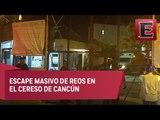 Diez reos se escapan del penal de Cancún