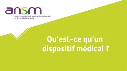 Qu'est-ce qu'un dispositif médical?