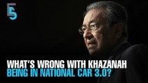 "EVENING 5: Khazanah ""not government"", says Dr M"