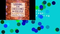 [P.D.F] Striving for Excellence in College: Tips for Active Learning [E.B.O.O.K]