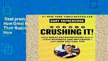 Best product  Crushing It!: How Great Entrepreneurs Build Their Business and Influence-and How