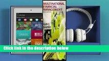F.R.E.E [D.O.W.N.L.O.A.D] Multinational Financial Management [P.D.F]
