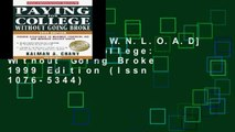 F.R.E.E [D.O.W.N.L.O.A.D] Paying for College: Without Going Broke 1999 Edition (Issn 1076-5344)