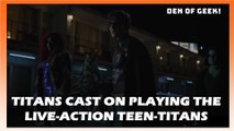 Titans Cast On Playing Live-Action Teen-Titans