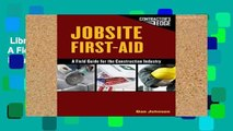 Library  Jobsite First Aid: A Field Guide for the Construction Industry