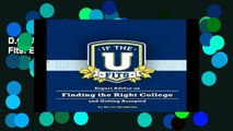D.O.W.N.L.O.A.D [P.D.F] If the U Fits: Expert Advice on Finding the Right College and Getting