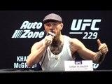 Conor McGregor Full Press Conference - Says Khabib Nurmagomedov Is 'Petrified' Ahead Of UFC 229