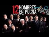"""Exito acompaña """"12 hombres en pugna""""  en su noche de reestreno / rerun """"12 hombres en pugna"""""""