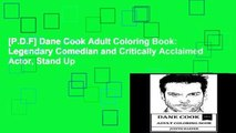 [P.D.F] Dane Cook Adult Coloring Book: Legendary Comedian and Critically Acclaimed Actor, Stand Up