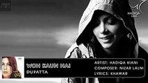 Woh Kaun Hai | Dupatta | Hadiqa Kiani | Hindi Album Songs | Archies Music