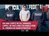 Dámaso López 'El licenciado' se declara culpable por narcotráfico en EU