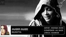 Mann Mani | Dupatta | Hadiqa Kiani | Hindi Album Songs | Archies Music