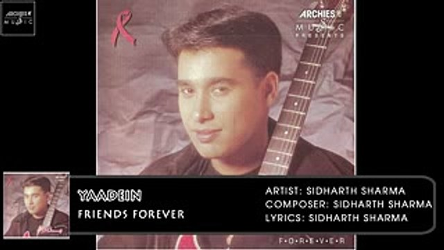 Yaadein | Sidharth Sharma | Friends Forever | Archies Music