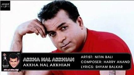 Akha Nal Akkhian | Nitin Bali | Akkha Nal Akkhian | Archies Music