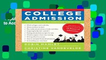 Popular College Admission: From Application to Acceptance, Step by Step