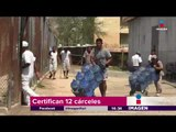 Cárceles mexicanas obtienen certificación   Yuriria Sierra