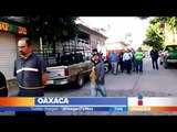 Exhiben a ladrones en calles de Oaxaca | Noticias con Francisco Zea