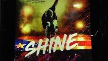 Shine -  Premiere footage 10/05/2018