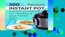 [P.D.F] 500 Instant Pot Recipes: Instant Pot Cookbook for Healthy and Diet Meals [P.D.F]