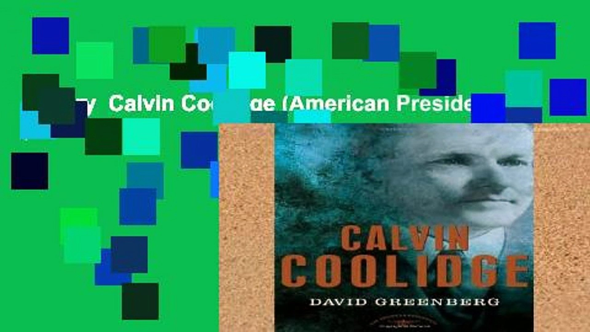 Library  Calvin Coolidge (American Presidents (Times))