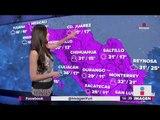Cómo va a estar el clima esta primera semana de mayo | Noticias con Yuriria Sierra