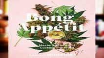 Library  Bong Appetit: Mastering the Art of Cooking with Weed