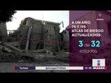 Aún no se han actualizado los atlas de riesgos | Noticias con Yuriria Sierra