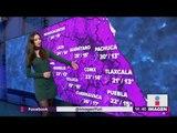 Clima 11 de septiembre del 2018 | Noticias con Yuriria Sierra