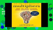 F.R.E.E [D.O.W.N.L.O.A.D] Multipliers, Revised and Updated: How the Best Leaders Make Everyone