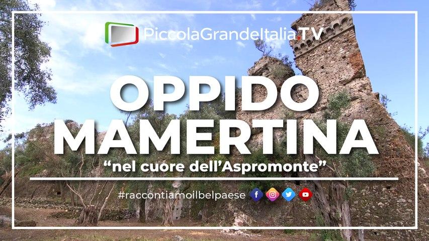 Oppido Mamertina - Piccola Grande Italia