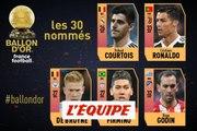 De Courtois à Godin, les nommés au Ballon d'Or France Football 2018 (2/6) - Foot - Ballon d'Or