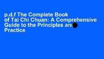 p.d.f The Complete Book of Tai Chi Chuan: A Comprehensive Guide to the Principles and Practice