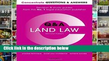 F.R.E.E [D.O.W.N.L.O.A.D] Concentrate Questions and Answers Land Law: Law Q A Revision and Study