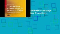 D.o.w.n.l.o.a.d E.b.o.ok Traditional Knowledge in Modern India: Preservation, Promotion, Ethical