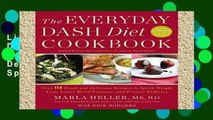 Library  The Everyday DASH Diet Cookbook: Over 150 Fresh and Delicious Recipes to Speed Weight