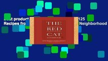 Best product  The Red Cat Cookbook: 125 Recipes from New York City s Favorite Neighborhood