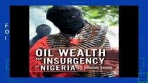 F.R.E.E [D.O.W.N.L.O.A.D] Oil Wealth and Insurgency in Nigeria [E.P.U.B]