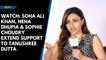Watch: Soha Ali Khan, Neha Dhupia & Sophie Choudry extend support to Tanushree Dutta
