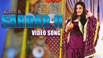 Sardar Ji | Kaur B | Ravinder Grewal, Sara Gurpal | Jaidev Kumar | Dangar Doctor | New Punjabi Songs