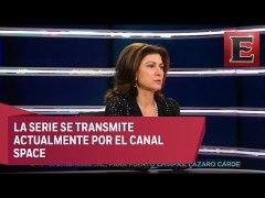 Leticia Huijara habla sobre su participacion en la serie El