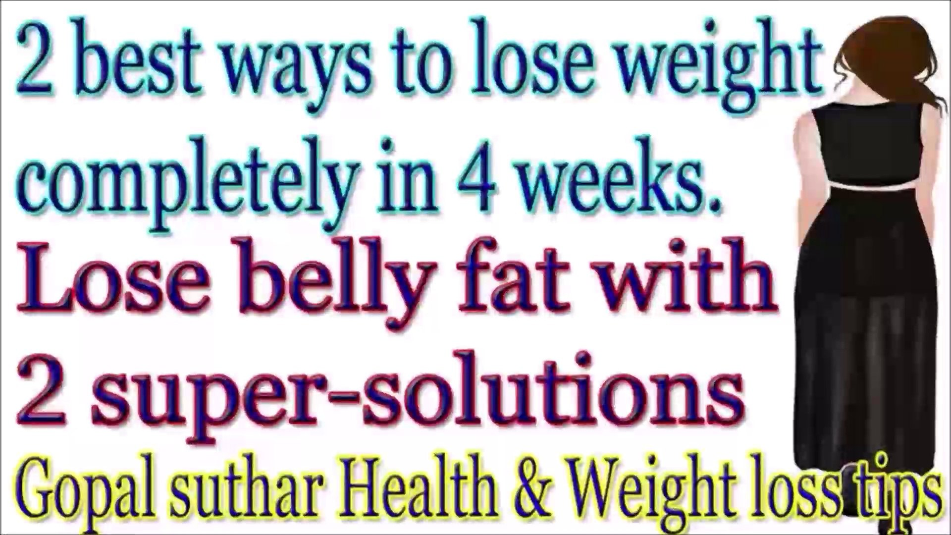 The best ways to lose weight completely in 4 weeks | Weight loss drink to lose whole butt, thighs an