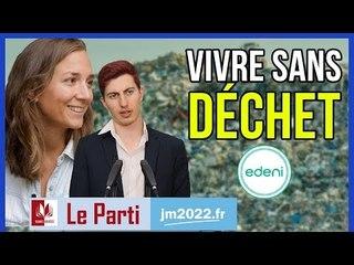 VIVRE SANS DÉCHETS ? Feat. Edeni