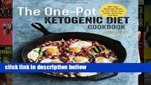 Review  The One Pot Ketogenic Diet Cookbook: 100+ Easy Weeknight Meals for Your Skillet, Slow