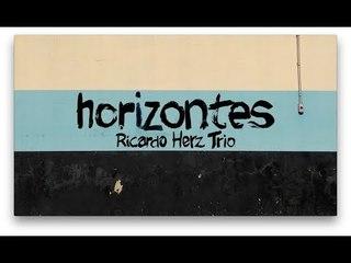 horizontes | Ricardo Herz Trio | live studio video clip