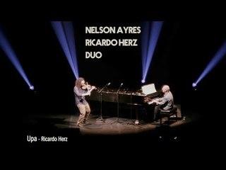 Upa - Nelson Ayres e Ricardo Herz