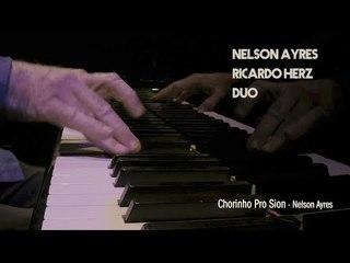 Chorinho pro Sion |  Nelson Ayres e Ricardo Herz | Piano e Violino | Duo | Choro