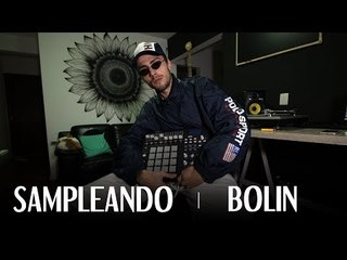 SAMPLEANDO | BOLIN