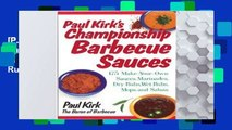[P.D.F] Paul Kirk s Championship Barbecue Sauces: 175 Make-your-own Sauces, Marinades, Dry Rubs,