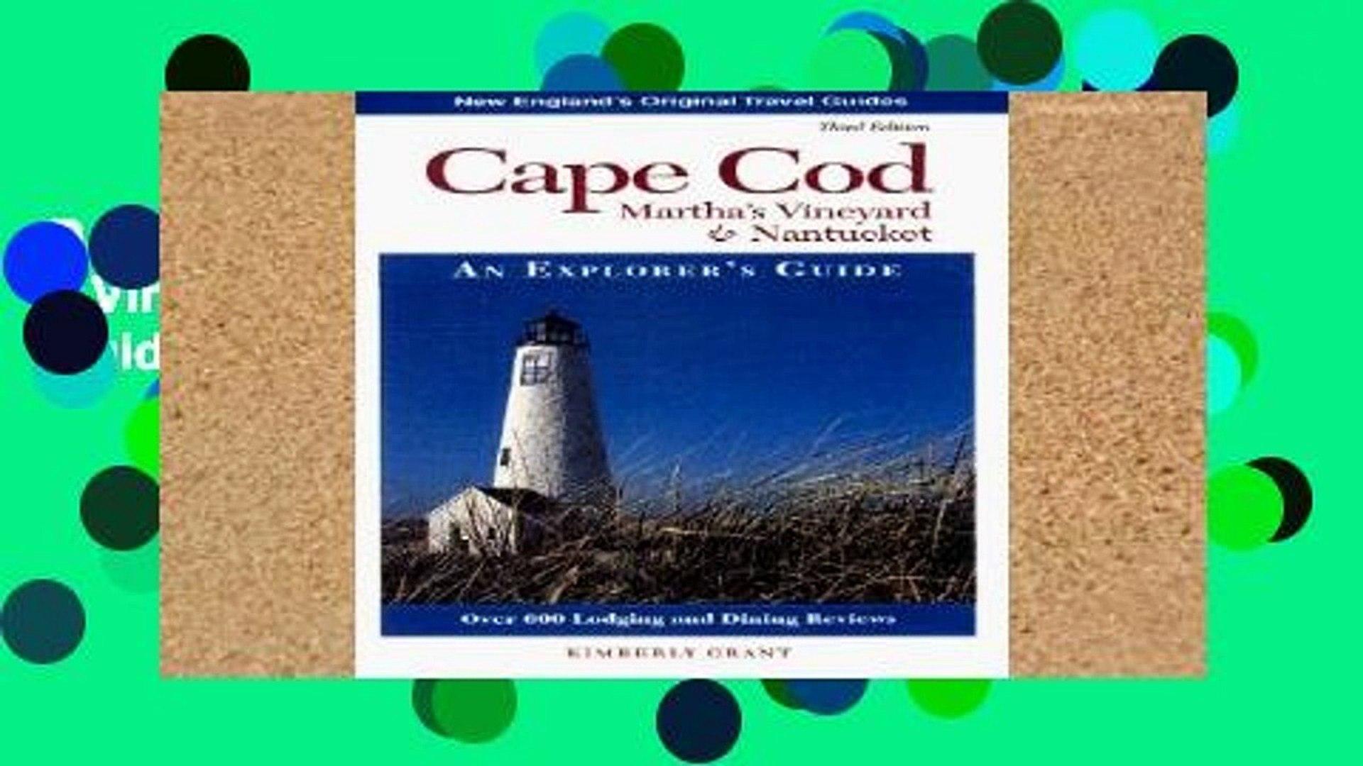 10th Edition Explorers Guide Cape Cod; Marthas Vineyard ; Nantucket